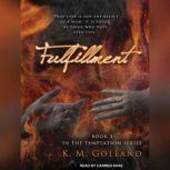 Fulfillment, K. M. Golland