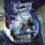 Let Sleeping Dragons Lie, Garth Nix