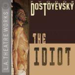The Idiot, Fyodor Dostoyesky