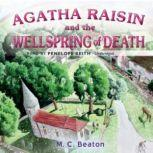 Agatha Raisin and the Wellspring of Death, M. C. Beaton