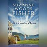 On a Coastal Breeze, Suzanne Woods Fisher