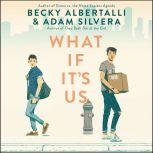 What If It's Us, Becky Albertalli