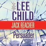 Persuader A Jack Reacher Novel, Lee Child