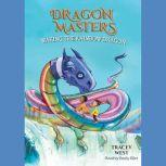 Wakng the Rainbow Dragon, Tracey West