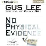 No Physical Evidence, Gus Lee