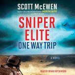 Sniper Elite: One Way Trip, Scott McEwen