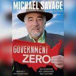 Government Zero No Borders, No Language, No Culture, Michael Savage