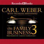 The Family Business 3, Carl Weber