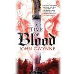A Time of Blood, John Gwynne