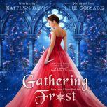 Gathering Frost (Once Upon a Curse Book 1), Kaitlyn Davis