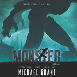 Monster, Michael Grant