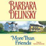 More than Friends, Barbara Delinsky