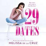 29 Dates, Melissa de la Cruz
