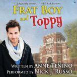 Frat Boy and Toppy, Anne Tenino