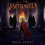 Discovered A Visionary Fantasy Adventure, Beca Lewis