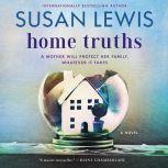 Home Truths A Novel, Susan Lewis