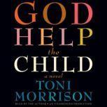 God Help the Child, Toni Morrison