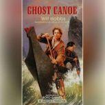Ghost Canoe, Will Hobbs