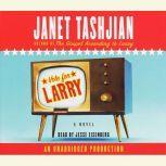 Vote for Larry, Janet Tashjian