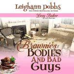 Brownies, Bodies, & Bad Guys, Leighann Dobbs