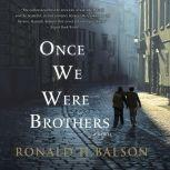 Once We Were Brothers, Ronald H. Balson