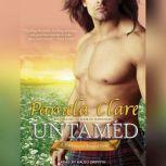 Untamed, Pamela Clare