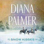 Snow Kisses, Diana Palmer