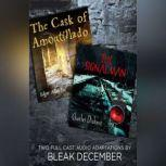 The Signalman and The Cask of Amontillado A Full-Cast Audio Drama, Charles Dickens