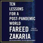 Ten Lessons for a Post-Pandemic World, Fareed Zakaria