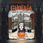 Ghoulia, Barbara Cantini