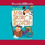 Miss Lazar is Bizarre, Dan Gutman