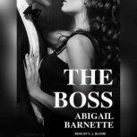 The Boss, Abigail Barnette