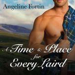 A Time & Place for Every Laird, Angeline Fortin