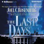 The Last Days, Joel C. Rosenberg