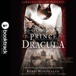 Hunting Prince Dracula, Kerri Maniscalco