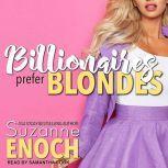 Billionaires Prefer Blondes, Suzanne Enoch