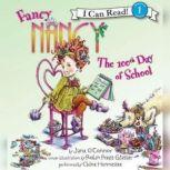 Fancy Nancy: The 100th Day of School, Jane O'Connor