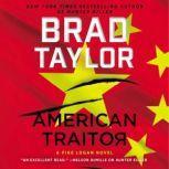 American Traitor A Pike Logan Novel, Brad Taylor