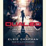 Dualed, Elsie Chapman