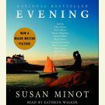 Evening, Susan Minot