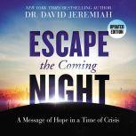 Escape the Coming Night, David Jeremiah