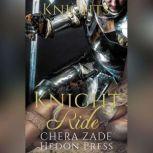 Knight Ride, Chera Zade