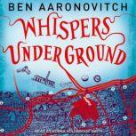 Whispers Under Ground, Ben Aaronovitch
