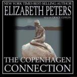 The Copenhagen Connection, Elizabeth Peters