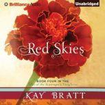 Red Skies, Kay Bratt