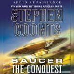 Saucer: The Conquest, Stephen Coonts