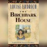The Birchbark House, Louise Erdrich
