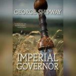Imperial Governor, George Shipway