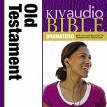 Dramatized Audio Bible - King James Version, KJV: Old Testament Holy Bible, King James Version