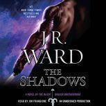 The Shadows A Novel of the Black Dagger Brotherhood, J.R. Ward